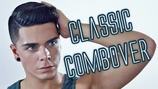 Men's Hairstyle Tutorial | Classic Combover