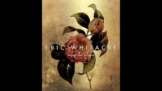 Enjoy the Silence - by Eric Whitacre