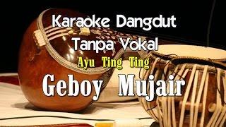 Karaoke Ayu Ting Ting   Geboy Mujair