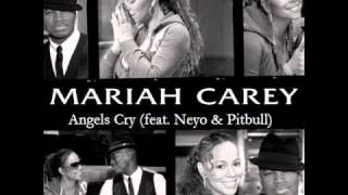 Mariah Carey - Angels Cry ( feat. Neyo & Pitbull) [REMIX]