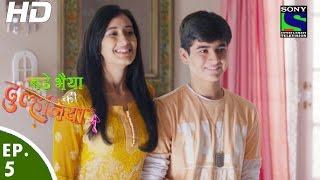 Bade Bhaiyya Ki Dulhania - बड़े भैया की दुल्हनिया - Episode 5 - 22nd July, 2016