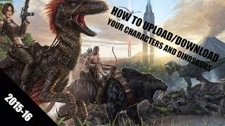 getlinkyoutube.com-[Xbox One] How to Upload/Download a Character and Dinosaur on Ark Survival Evolved