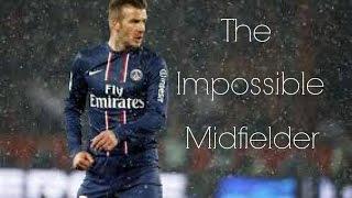 David Beckham || Impossible Skills & Goals