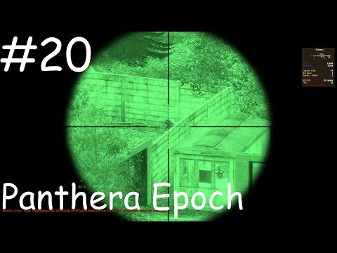 DayZ Panthera Epoch #20 Base attack!