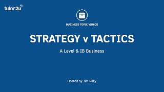 Business Strategy & Tactics