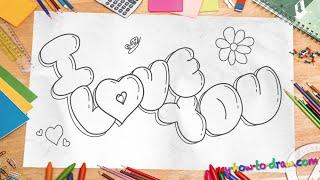 "getlinkyoutube.com-How to draw 'I Love You"" in 3D Bubble Letters - Easy step-by-step drawing lessons for kids"