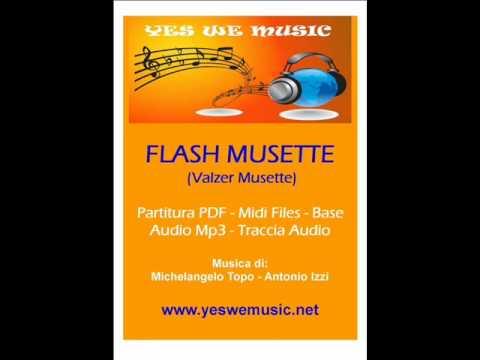 FLASH MUSETTE (Valzer Musette)