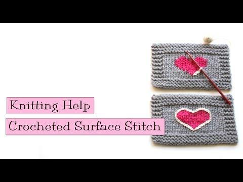 Knitting Help - Crocheted Surface Stitch