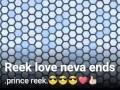 Reek love neva ends