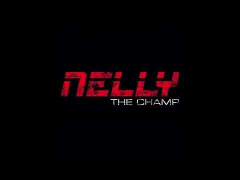Nelly - The Champ