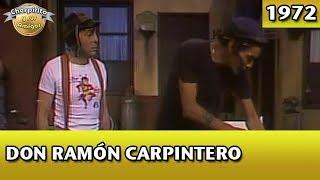 El Chavo | Don Ramón carpintero width=