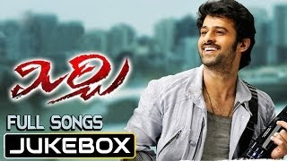 Mirchi Audio Full Track | Jukebox | Prabhas, Richa Gangopadhay, Anushka