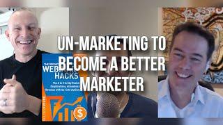 GQ 252: Un-Marketing To Become A Better Marketer