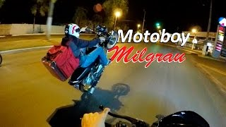 getlinkyoutube.com-MOTOBOY MILGRAU - DICHAVANDO NA ENTREGA