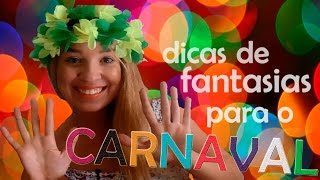 10 dicas de fantasias de carnaval usando suas próprias roupas