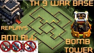 getlinkyoutube.com-TH 9 WAR BASE WITH BOMB TOWER    REPLAY PROOF    CLASH OF CLANS