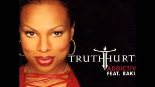 Truth Hurts feat. Rakim - Addictive