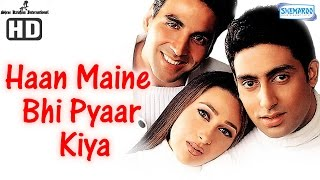 getlinkyoutube.com-Haan Maine Bhi Pyaar Kiya {HD} - Akshay Kumar - Abhishek Bachchan - Karisma Kapoor - Hindi Movie