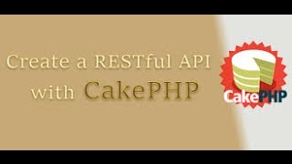 getlinkyoutube.com-REST API in CAKEPHP 2: in exact professional way