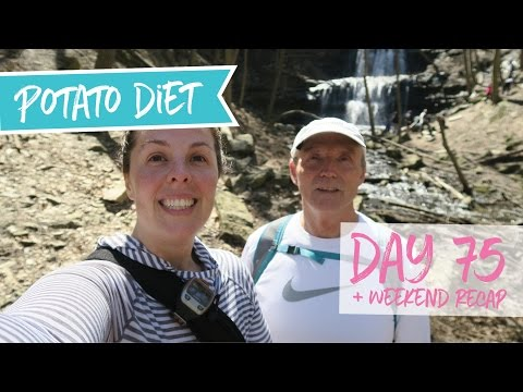 Hiking + Not Eating Enough = FAIL   |  Potato Diet Day 75