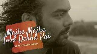 getlinkyoutube.com-Majhe Majhe Tobo Dekha Pai by Borno | Rabindra Sangeet | Rabindra Fusion - 1 |