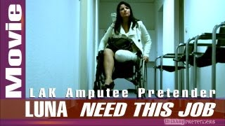 "getlinkyoutube.com-WishAmp.com -  Luna -  ""NEED THIS JOB"" -  LAK - TRAILER"