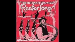 reefer songs of the thirties and forties