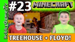 getlinkyoutube.com-Minecraft Floyd #23 Tree House! Xbox 360 Gameplay Hobbykids + Lego Floyd by HobbyGamesTV HD
