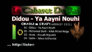 getlinkyoutube.com-Staifi 2012 Didou - Ya Aayni Nouhi Remix By Y_Z_L