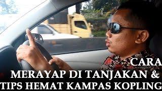 getlinkyoutube.com-CARA MERAYAP DI TANJAKAN & TIPS HEMAT KAMPAS KOPLING