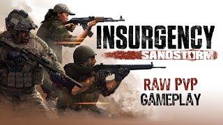 Insurgency: Sandstorm - Nyers PvP Játékmenet