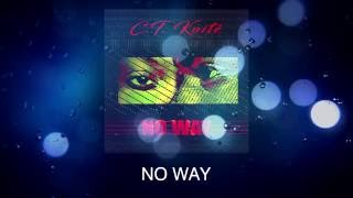 NO WAY by C.T. Koite (audio)