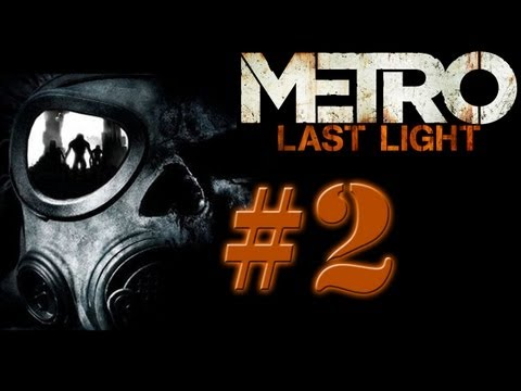 Let's Play Metro Last Light #002 - Der Schwarze - [HD 1080p | 100% Blind | Deutsch]