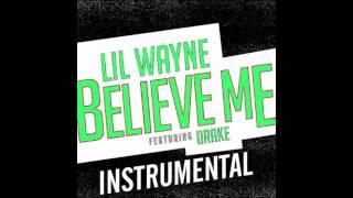 getlinkyoutube.com-Lil Wayne - Believe Me ft. Drake (Instrumental) (BEST VERSION) *FREE DOWNLOAD*