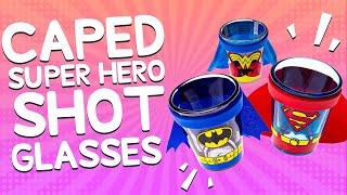 getlinkyoutube.com-Caped Superhero Shot Glasses