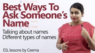 getlinkyoutube.com-Best ways to ask someone's name - Learn English expressions with 'NAME' - English Lesson
