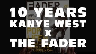 10 ans de Kanye West x The FADER