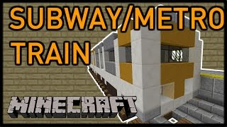 getlinkyoutube.com-[Vanilla Minecraft] Moving SUBWAY/METRO TRAIN!