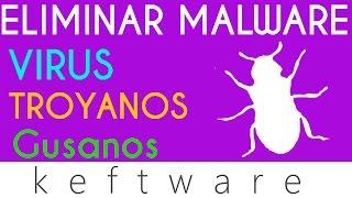 getlinkyoutube.com-como eliminar malware virus gusanos troyanos de windows 7 y 8 2015