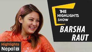 getlinkyoutube.com-Nepali Actress Barsha Raut at The Highlights Show | Episode 1