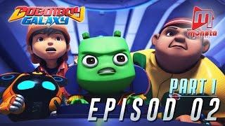 getlinkyoutube.com-BoBoiBoy Galaxy - Episod 02 (Part 1)