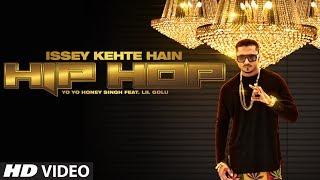 getlinkyoutube.com-Official: Issey Kehte Hain Hip Hop Full Video Song | Yo Yo Honey Singh | World Music Day