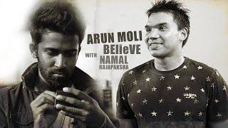 Arun Moli 'BElieVE' With Namal Rajapaksha