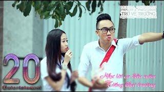 getlinkyoutube.com-[Nhạc Phim] TRỞ VỀ TRƯỜNG - Ginô Tống , Lục Anh (Lyric Video)
