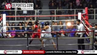 Leonardo Buitimea vs. Jeremy Ortiz Dos Naciones un Sueño 2N1D Chicago