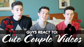 GUYS REACT TO CUTE COUPLE VIDEOS