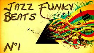 getlinkyoutube.com-Jazz Funk Beats - Compilation n°1