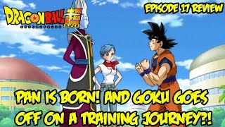 getlinkyoutube.com-Dragon Ball Super EPISODE 17 REVIEW: Pan is Born! And Goku Goes Off on a Training Journey?!