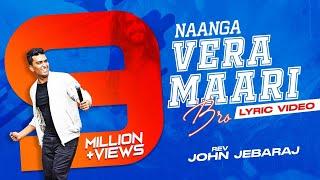 Naange Vaera Maari Bro | Tamil Christian Song | Pas. John Jebaraj | Levi Ministries