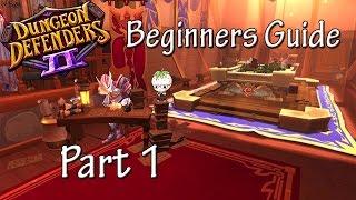 getlinkyoutube.com-Dungeon Defenders 2 | Beginners Guide Part 1
